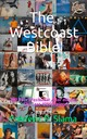 The Westcoast Bible 1